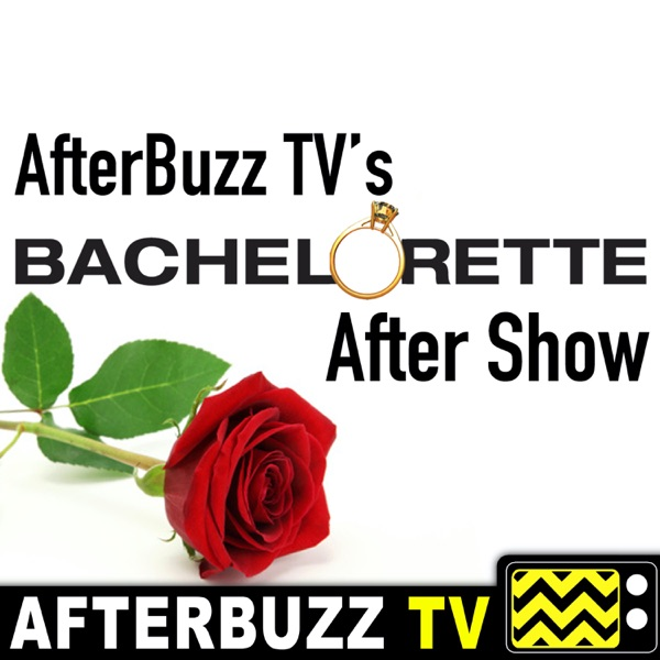 The Bachelorette Reviews and After Show - AfterBuzz TV