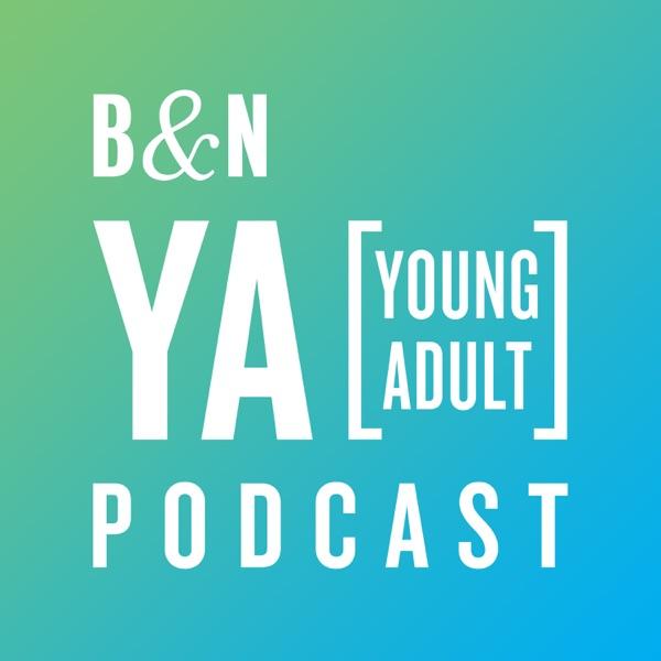 The B&N YA Podcast