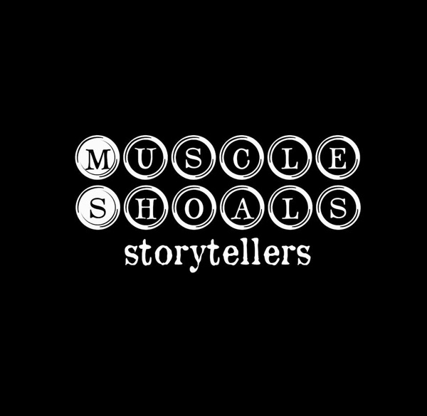 Muscle Shoals Storytellers