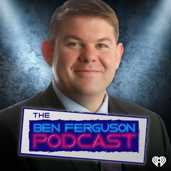 Ben Ferguson Podcast