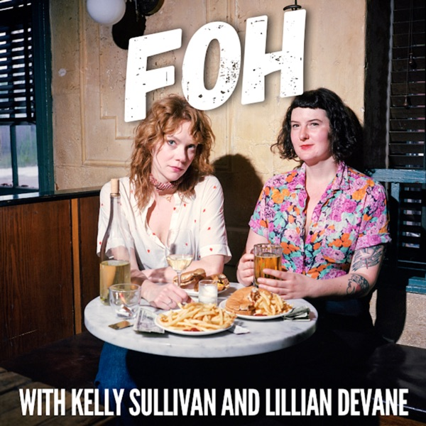 FOH with Kelly Sullivan and Lillian DeVane