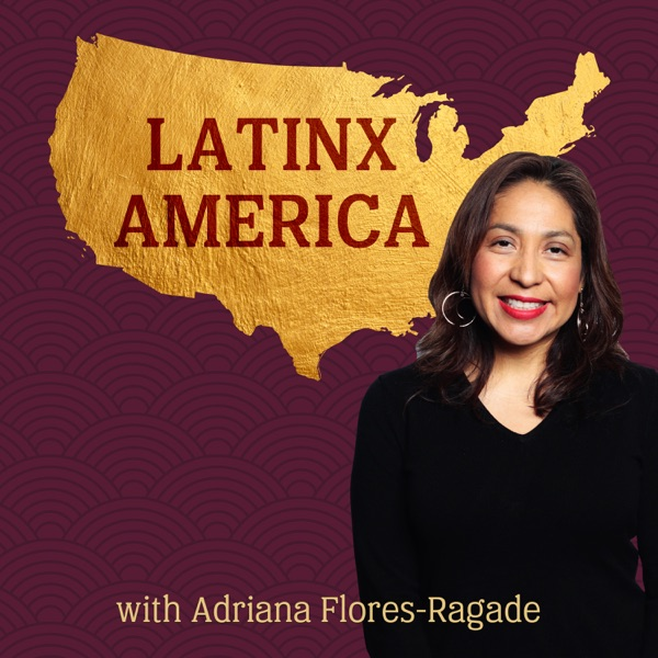 LatinxAmerica's podcast