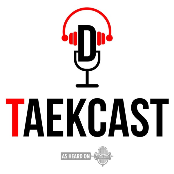 The TaekCast: A (mostly) Sports Podcast