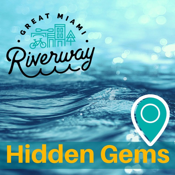 Great Miami Riverway Hidden Gems