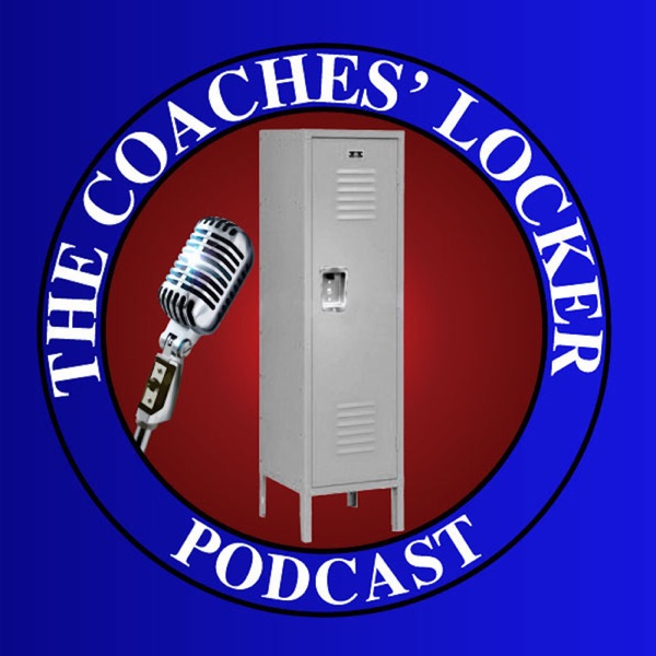 The Coaches' Locker Podcast with Chris Fore