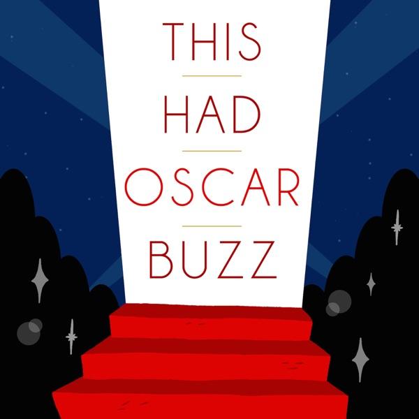 This Had Oscar Buzz