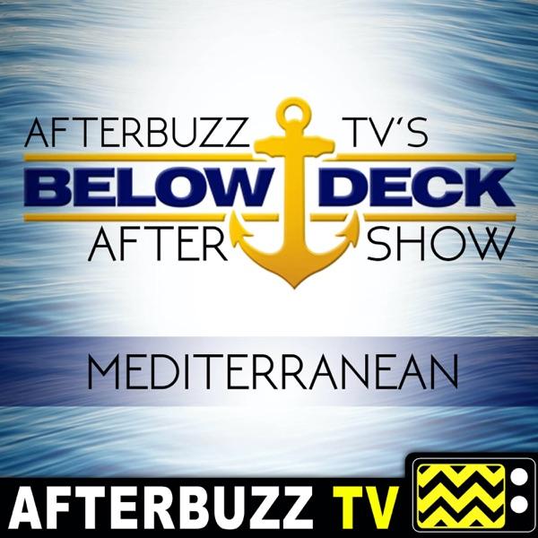Below Deck Mediterranean Reviews and After Show