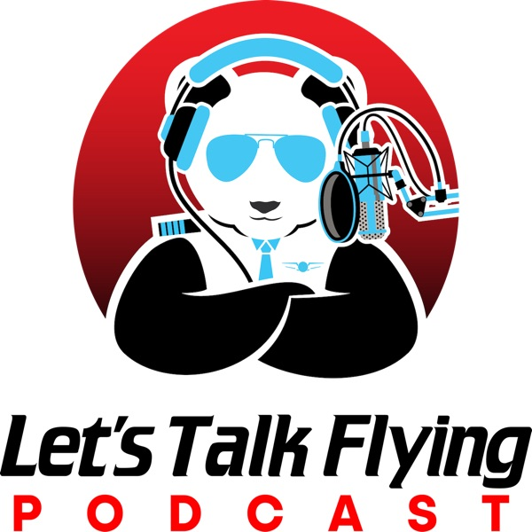 Let's Talk Flying Podcast