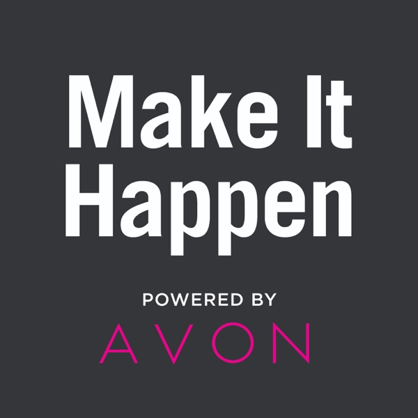 Make It Happen: Powered by AVON