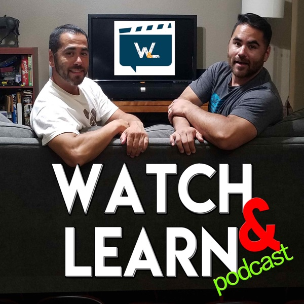 Watch and Learn Podcast