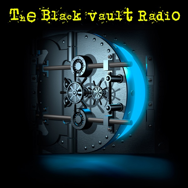 The Black Vault Radio - Hosted by John Greenewald, Jr.