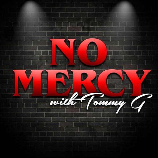 No Mercy Podcast