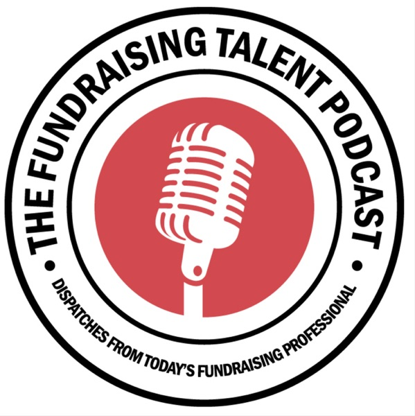 The Fundraising Talent Podcast