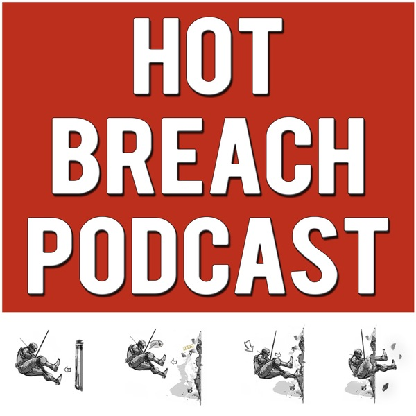Hot Breach Podcast