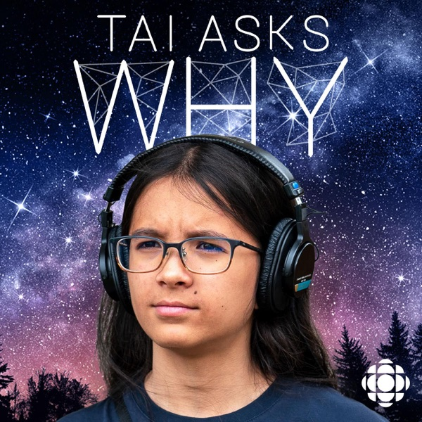 Tai Asks Why