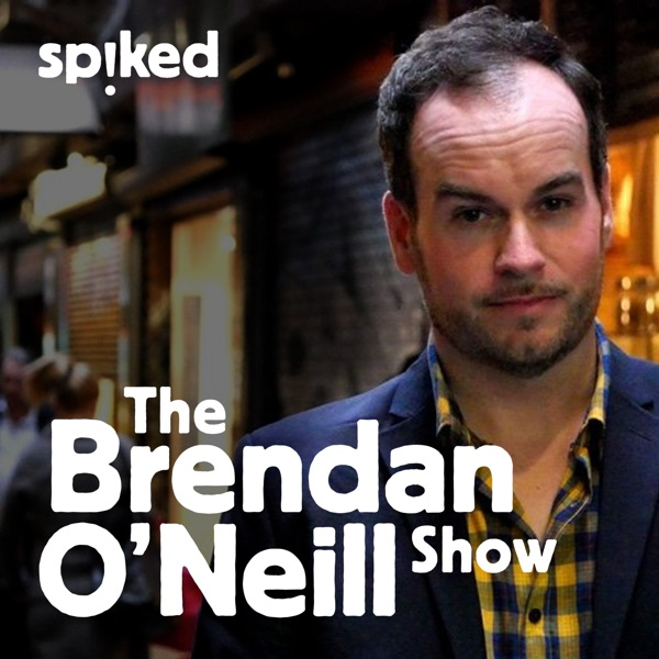 The Brendan O'Neill Show