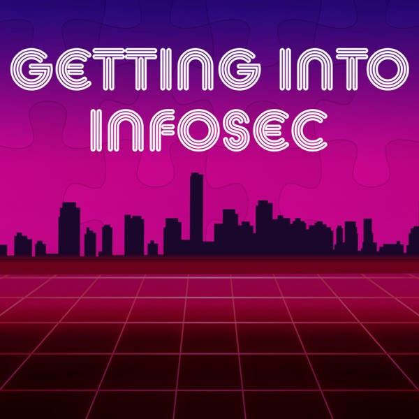 Getting Into Infosec