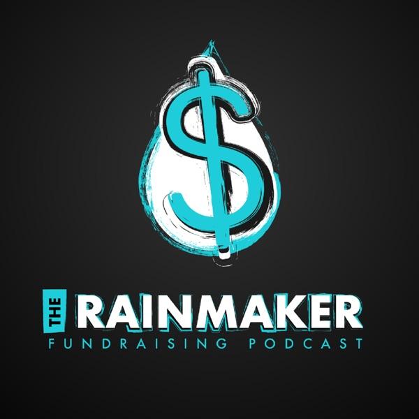 Rainmaker Fundraising Podcast