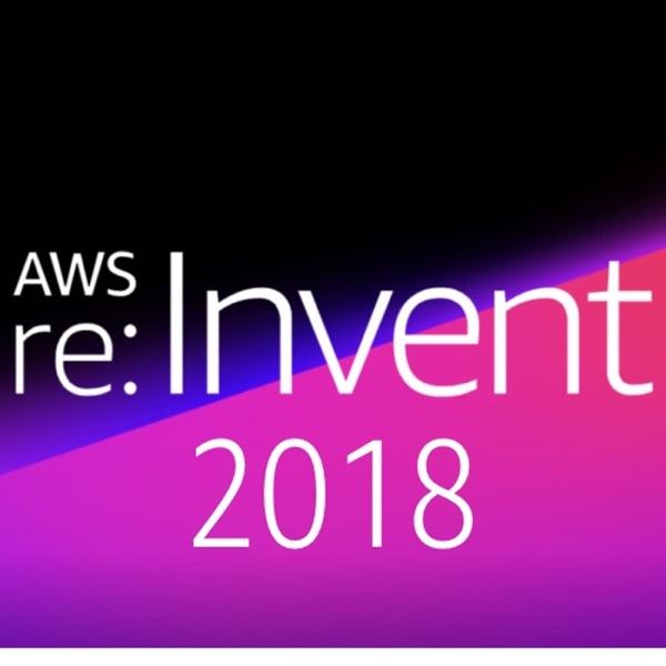 AWS re:Invent 2018 Podcast Republic