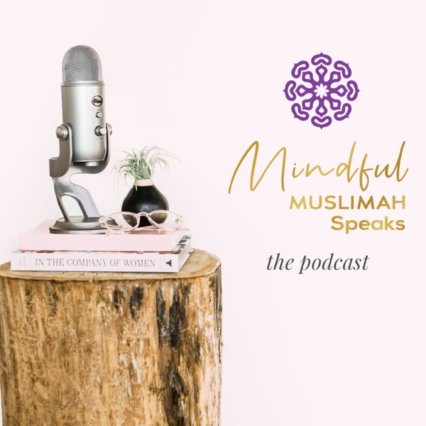 Mindful Muslimah Speaks