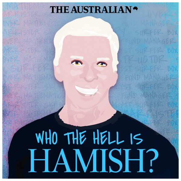 Who the Hell is Hamish?
