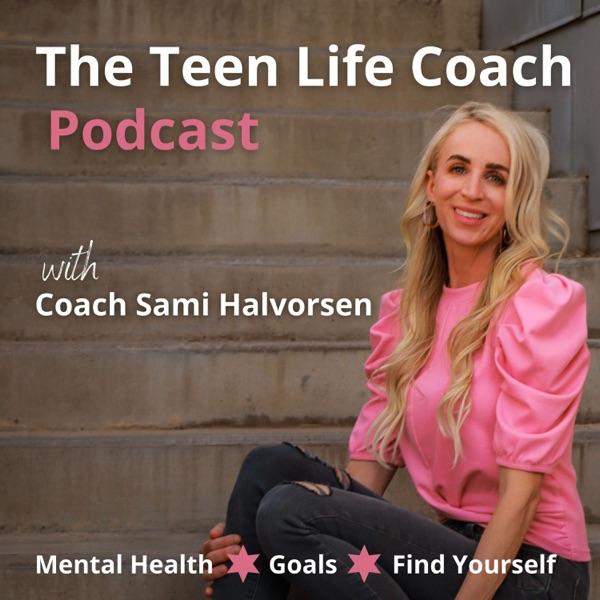 The Teen Life Coach