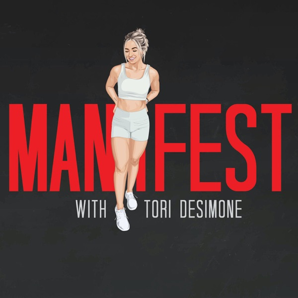 Manifest with Tori Sterling