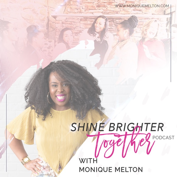 Shine Brighter Together