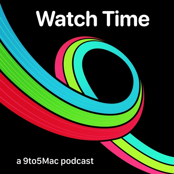 9to5Mac Watch Time