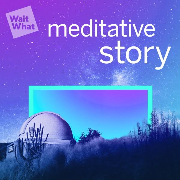 Meditative Story