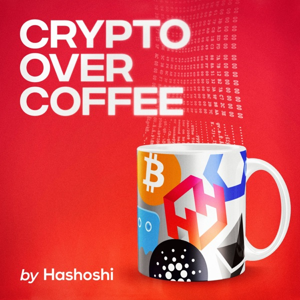 Crypto Over Coffee ☕️ by Hashoshi // Weekly Cryptocurrency Updates