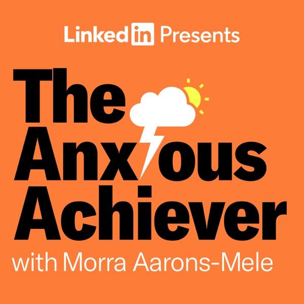 The Anxious Achiever