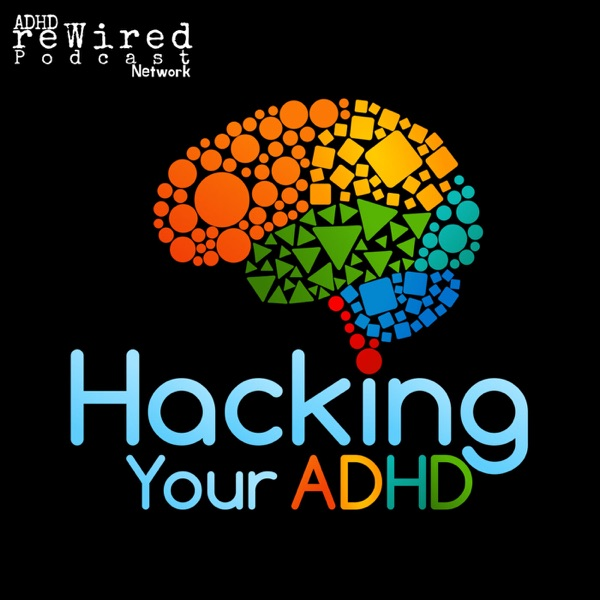 Hacking Your ADHD