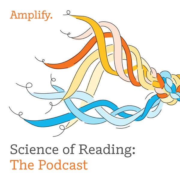 Science of Reading: The Podcast