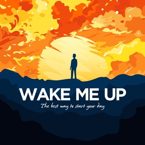 Wake Me Up: Morning meditation and motivation