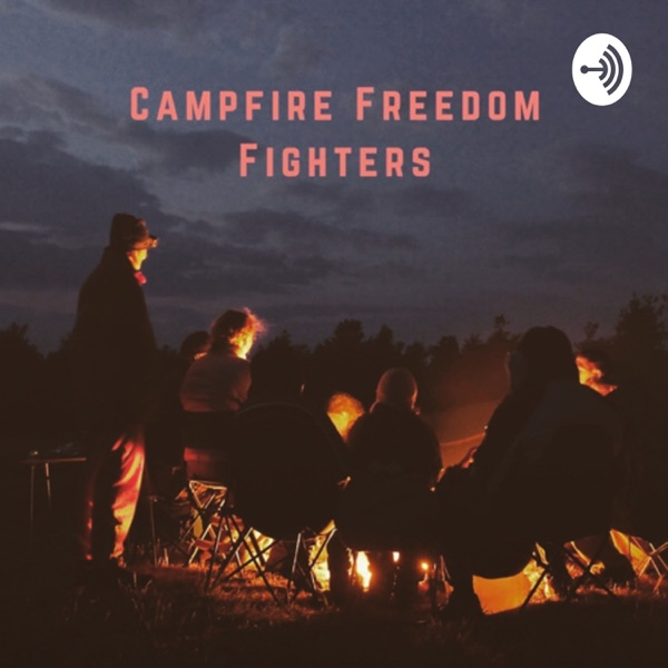 Campfire Freedom Fighters