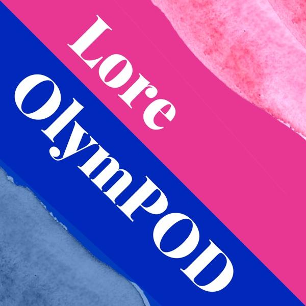 Lore OlymPOD