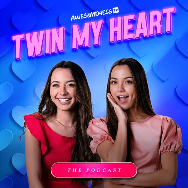 Twin My Heart The Podcast