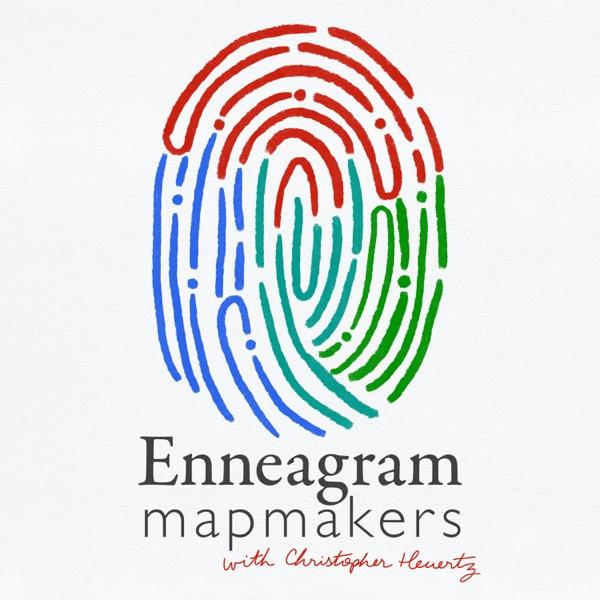 Enneagram Mapmakers with Christopher Heuertz