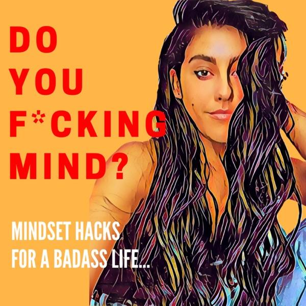 Do You F*****g Mind?
