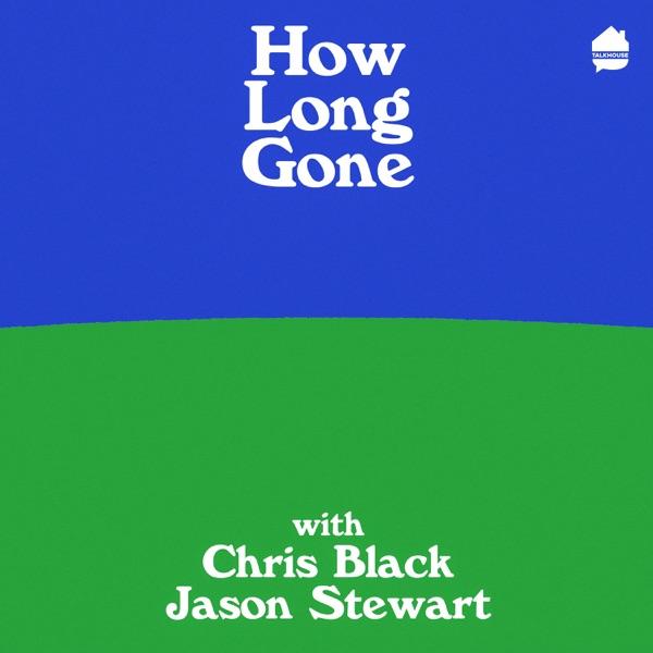 How Long Gone