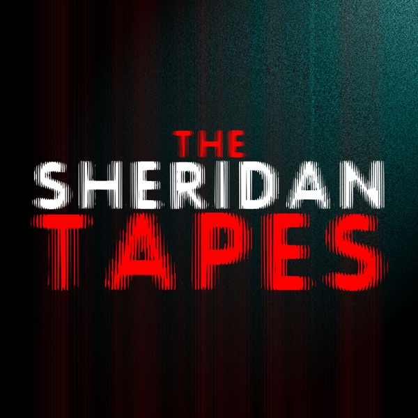 The Sheridan Tapes