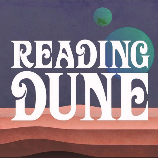 Reading Dune Podcast