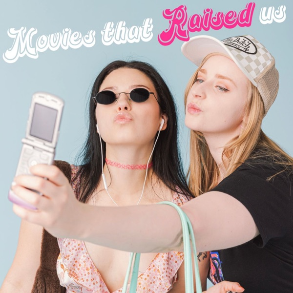 Movies That Raised Us