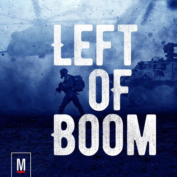 Left of Boom | A Military.com Podcast