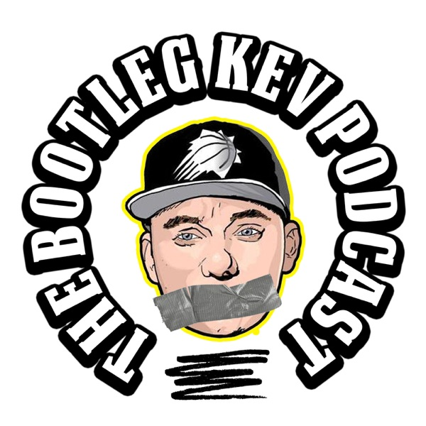The Bootleg Kev Podcast