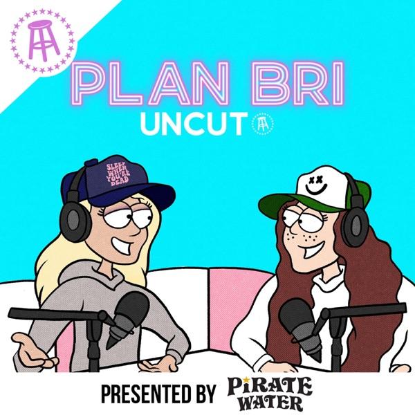 PlanBri Uncut