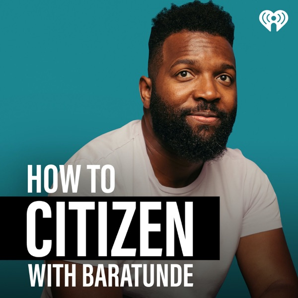 How To Citizen with Baratunde