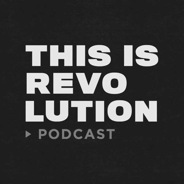 THIS IS REVOLUTION >podcast