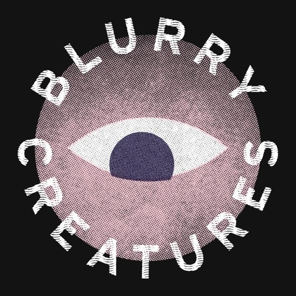 Blurry Creatures